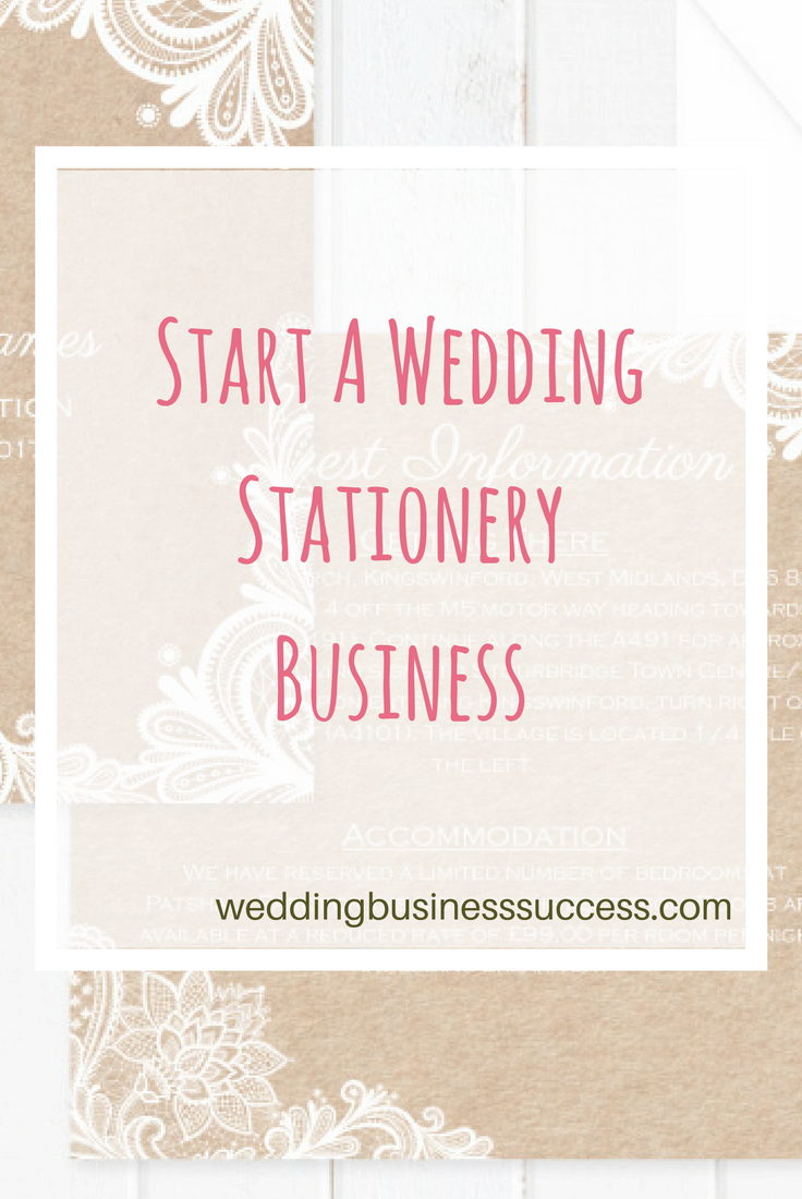 How To Start A Wedding Stationery Business Including Practical Tips On Marketing