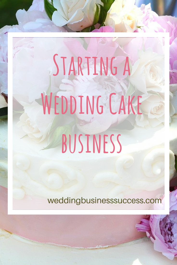 wedding cake business from home start a wedding cake business 22133