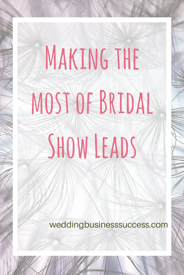 How to make the most of the leads you meet at wedding fairs or bridal shows using a CRM system to manage your contacts