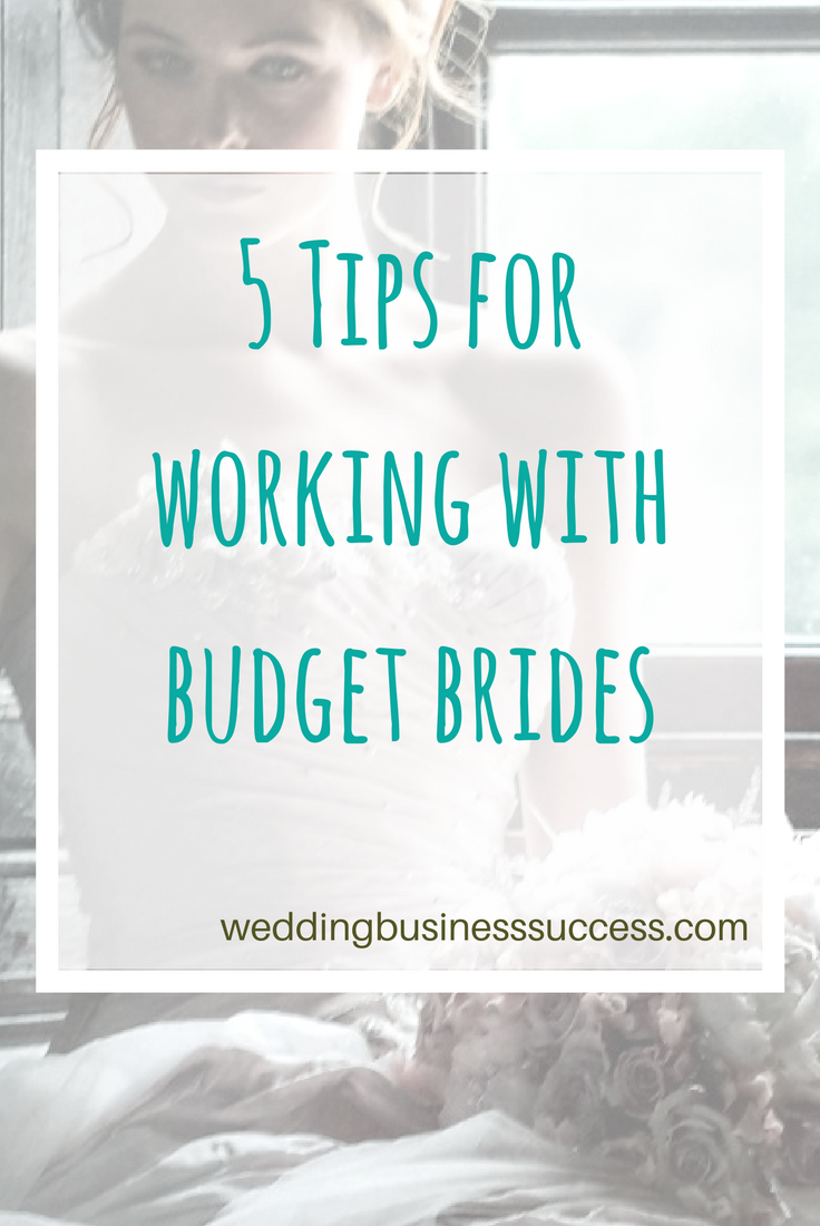 How to target brides on a budget with your wedding business and still make a profit