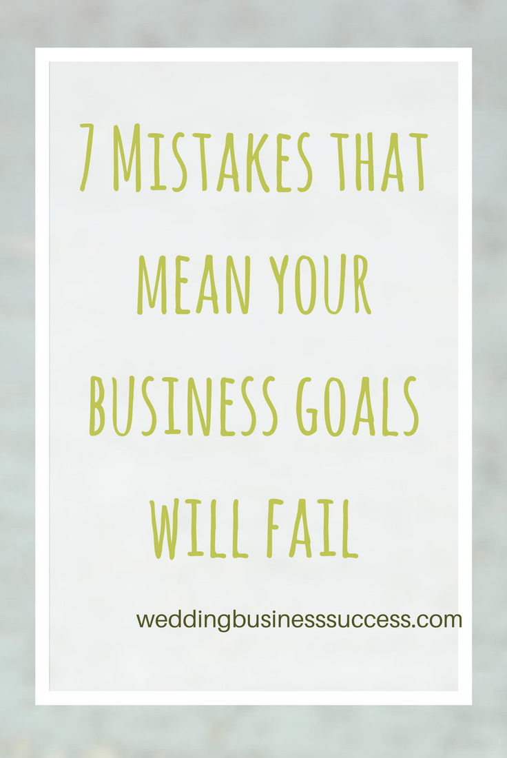 We know it's important to set goals for our businesses - but why do we so often fail to achieve them. Here are 7 reasons (and what to do about them)