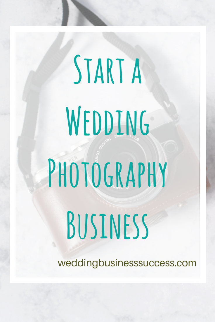How to start up in business as a wedding photographer