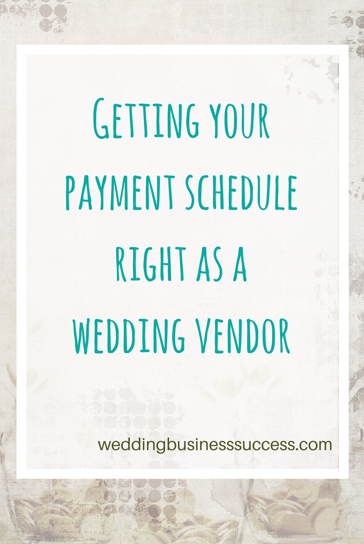 How to create your payment schedule as a wedding vendor
