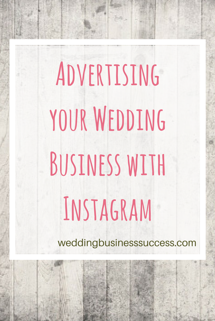How to get started with Instagram Advertising for your wedding business