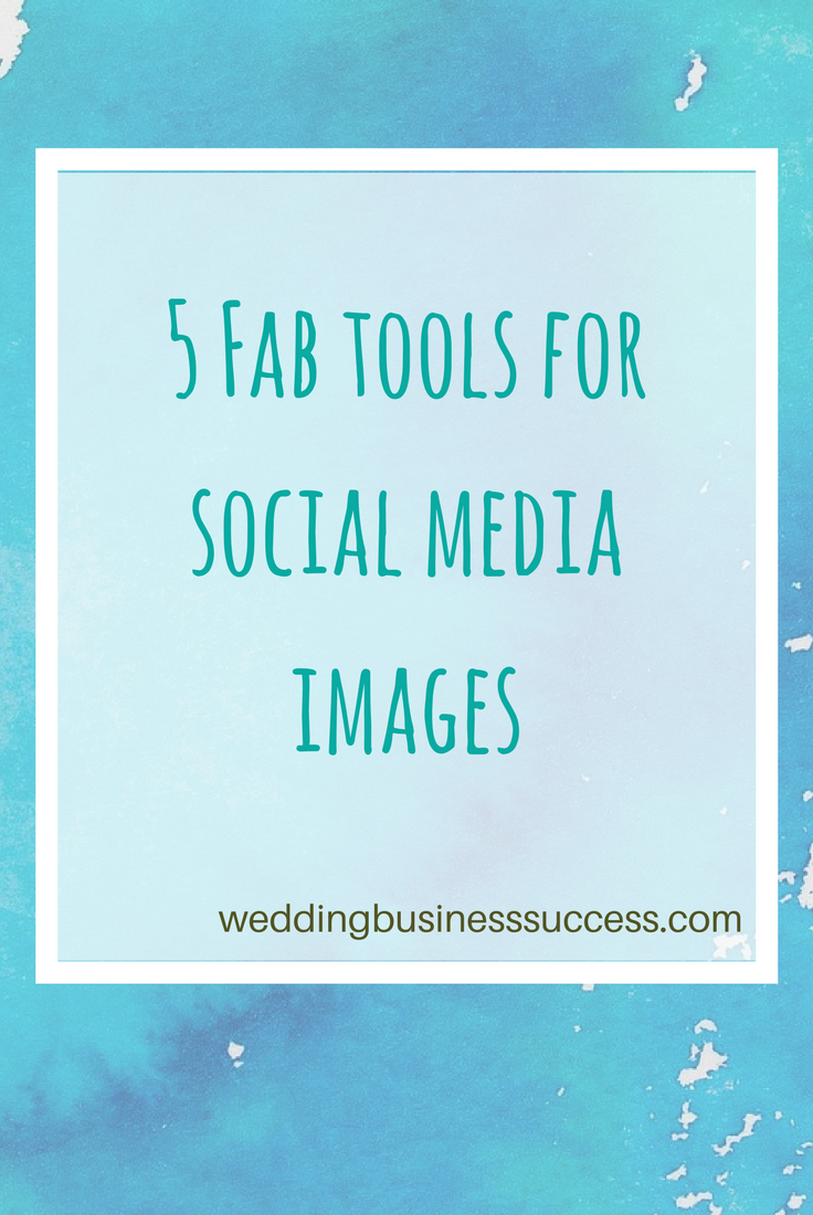 5 Fab tools you can use to make social media images that look great