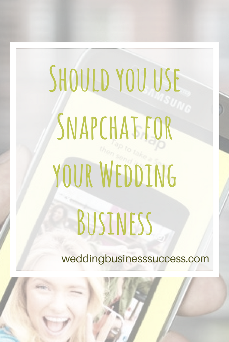 A beginners guide to Snapchat for wedding businesses with 5 reasons to consider Snapchat - and 5 reasons not to.