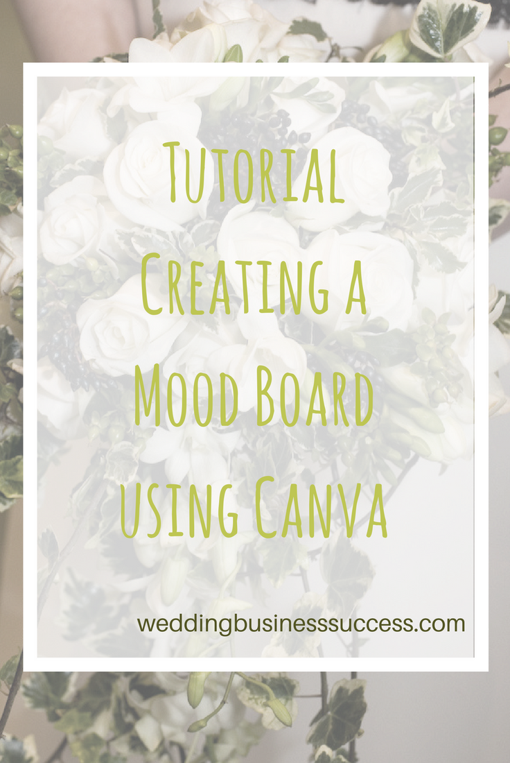 Step by Step tutorial showing how to use Canva to create a mood board