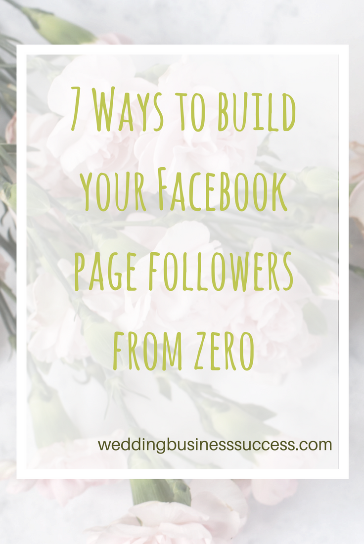 7 ways to grow your facebook page followers from zero