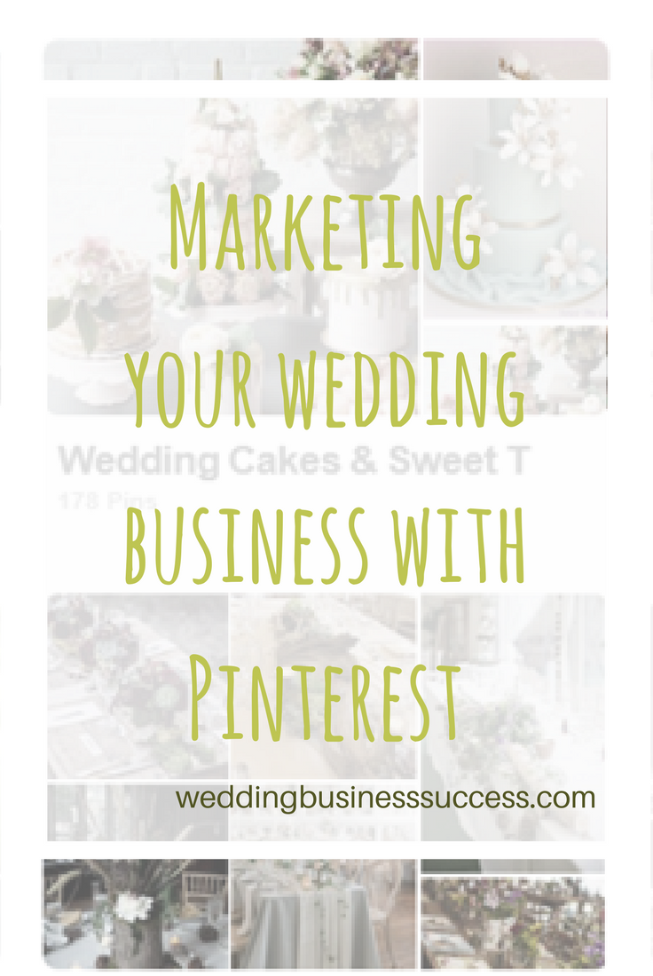 Get the Free Guide to using Pinterest to market your Wedding Business