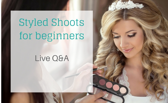 Styled Shoots for beginners