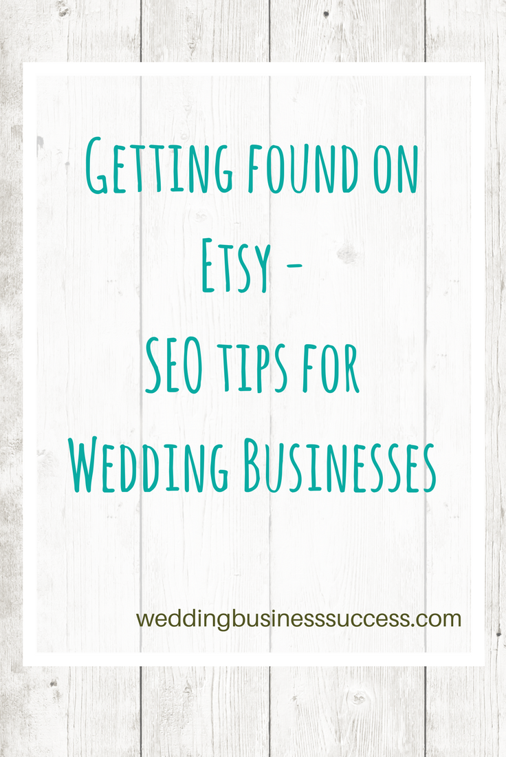 Getting found on Etsy - SEO tips for Wedding Suppliers