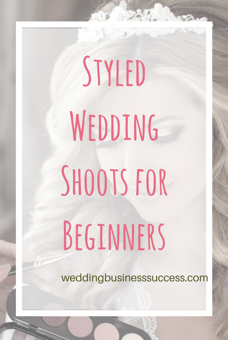 A comprehensive guide to styled wedding shoots