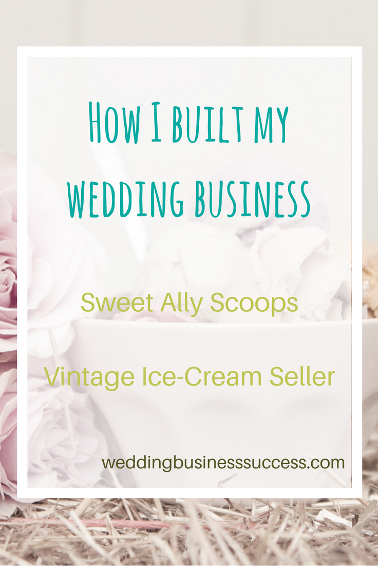 How vintage wedding ice cream van owner Ally of Sweet Ally Scoops built her business using social networking