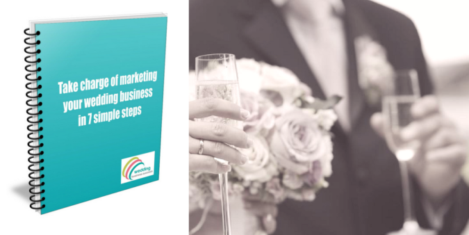 7 Step guide to marketing your wedding business